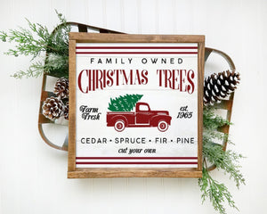 Family Owned Christmas Trees Framed Wood Sign