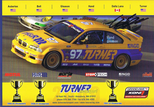 Autographed Signature Card - Turner Motorsport Team 2009 #97