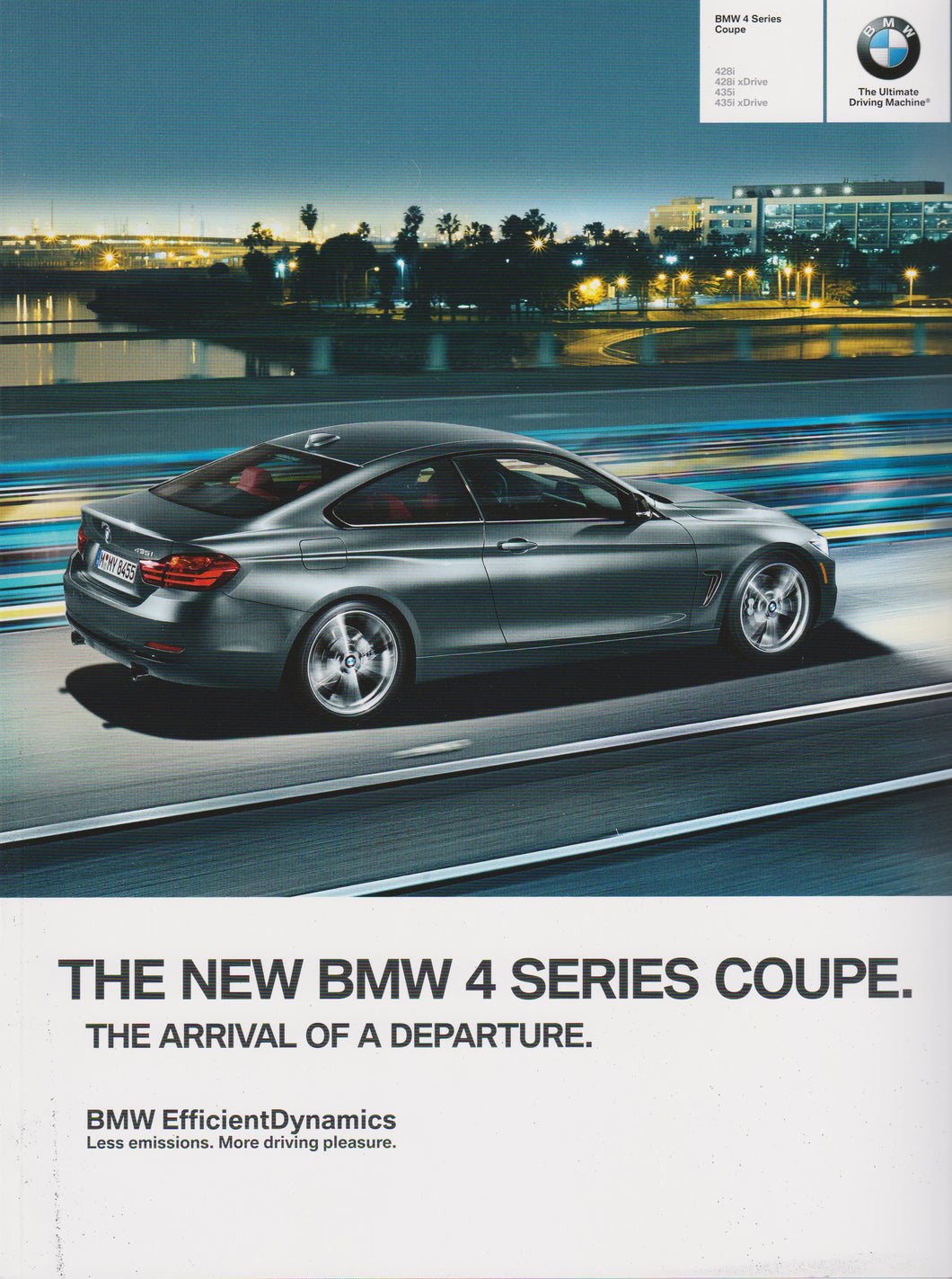Brochure - The New BMW 4 Series Coupe. 428i/428i xDrive 435i/435i xDrive - 2014 F32 Brochure