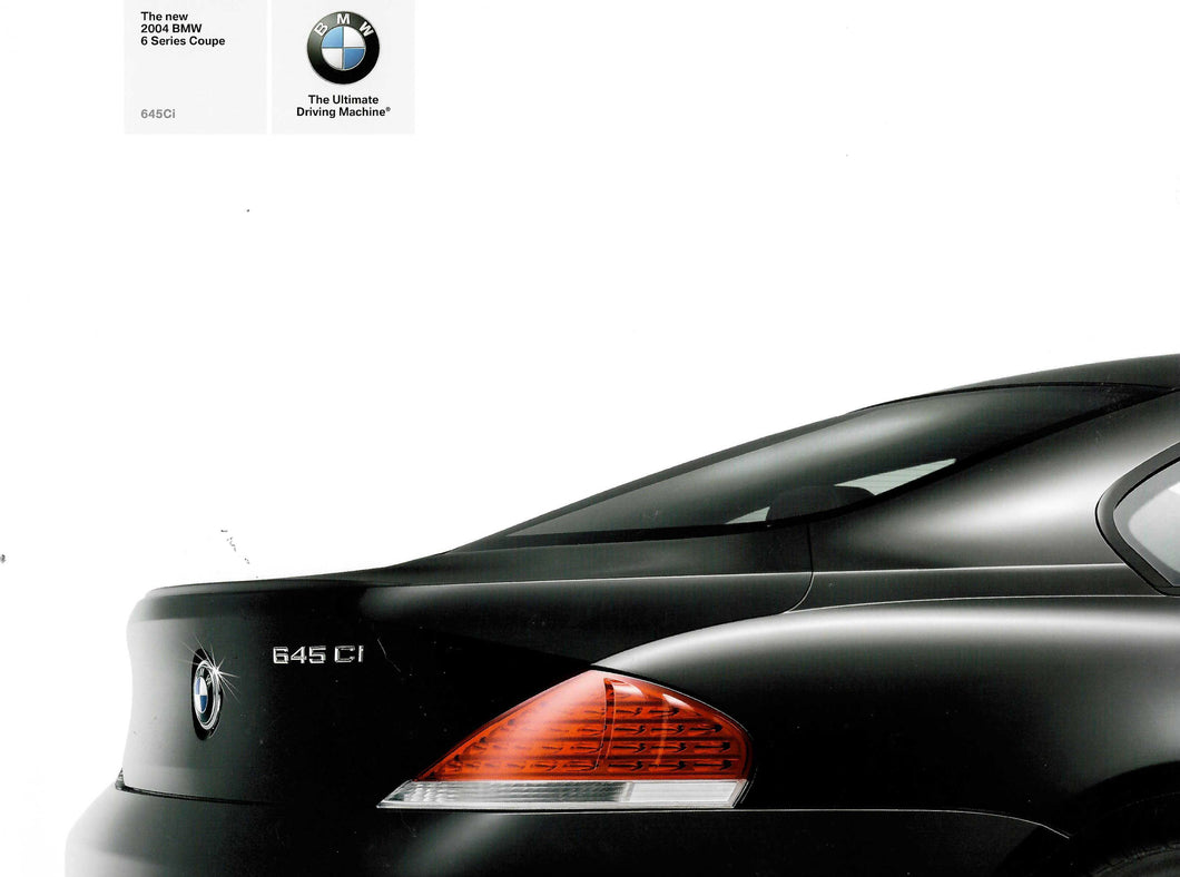 Brochure -The New 2004 BMW 6 Series Coupe 645Ci (E63) 2003 printing