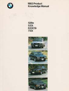 Brochure - 1983 Product Knowledge Manual 528e 533i 633CSi 733i