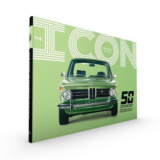 ICON Museum Exhibition Book - 50 Years of the 2002 - Expanded Edition BMW 2002