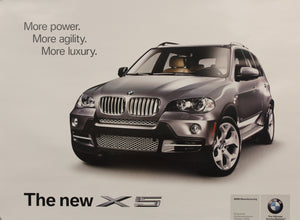 Poster-More Power More Agility More Luxury The New X5 2007 (E70)