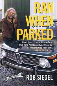 Book - Ran When Parked - Rob Siegel - Autographed