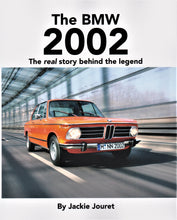 Load image into Gallery viewer, Book - The BMW 2002 The real story behind the legend