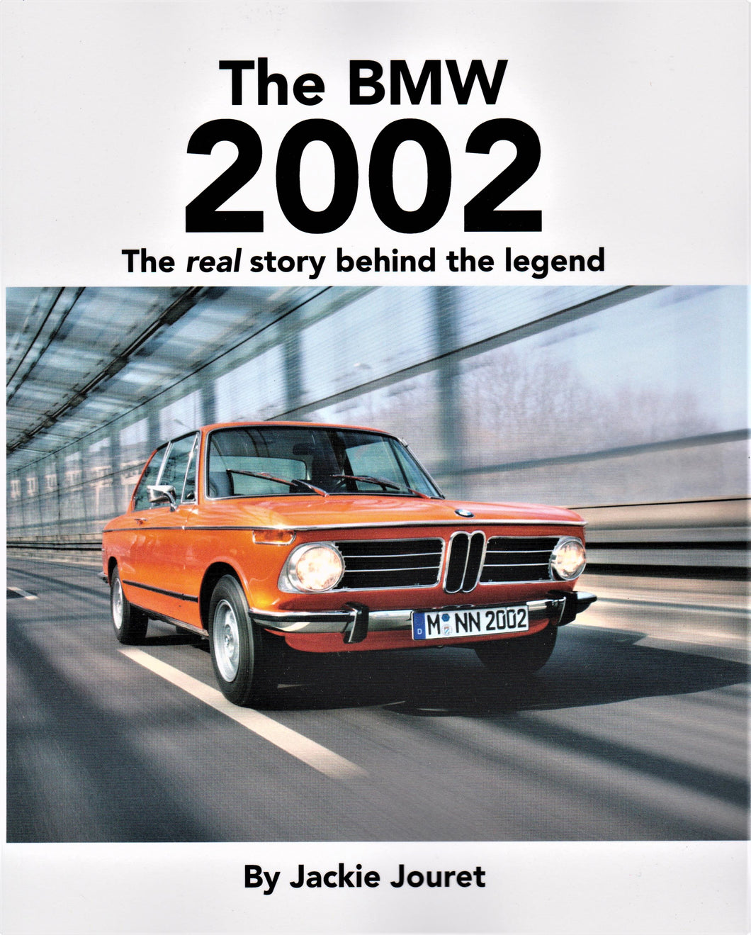 Book - The BMW 2002 The real story behind the legend