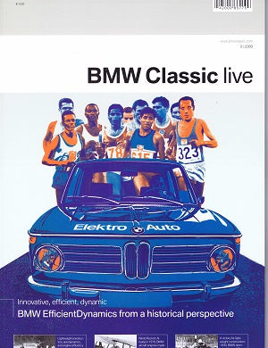 Magazine - BMW Classic Live - BMW Efficient Dynamics from a historical perspective