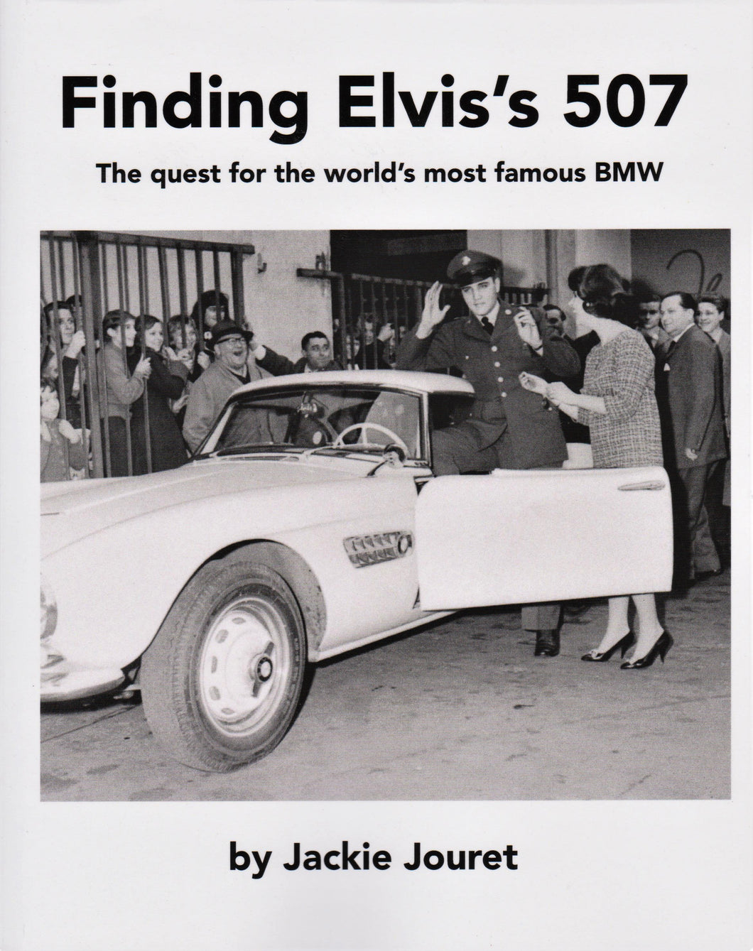 Finding Elvis's 507 by Jackie Jouret