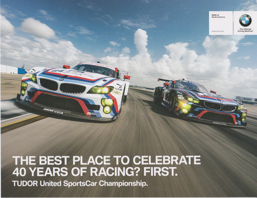 Signature Card - The Best Place to Celebrate 40 Years of Racing? First. Tudor United SportsCar Championship.