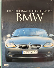 Load image into Gallery viewer, The Ultimate History of BMW Book