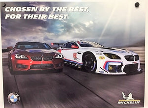 Poster - M6 - Chosen By The Best, For Their Best.  Michelin