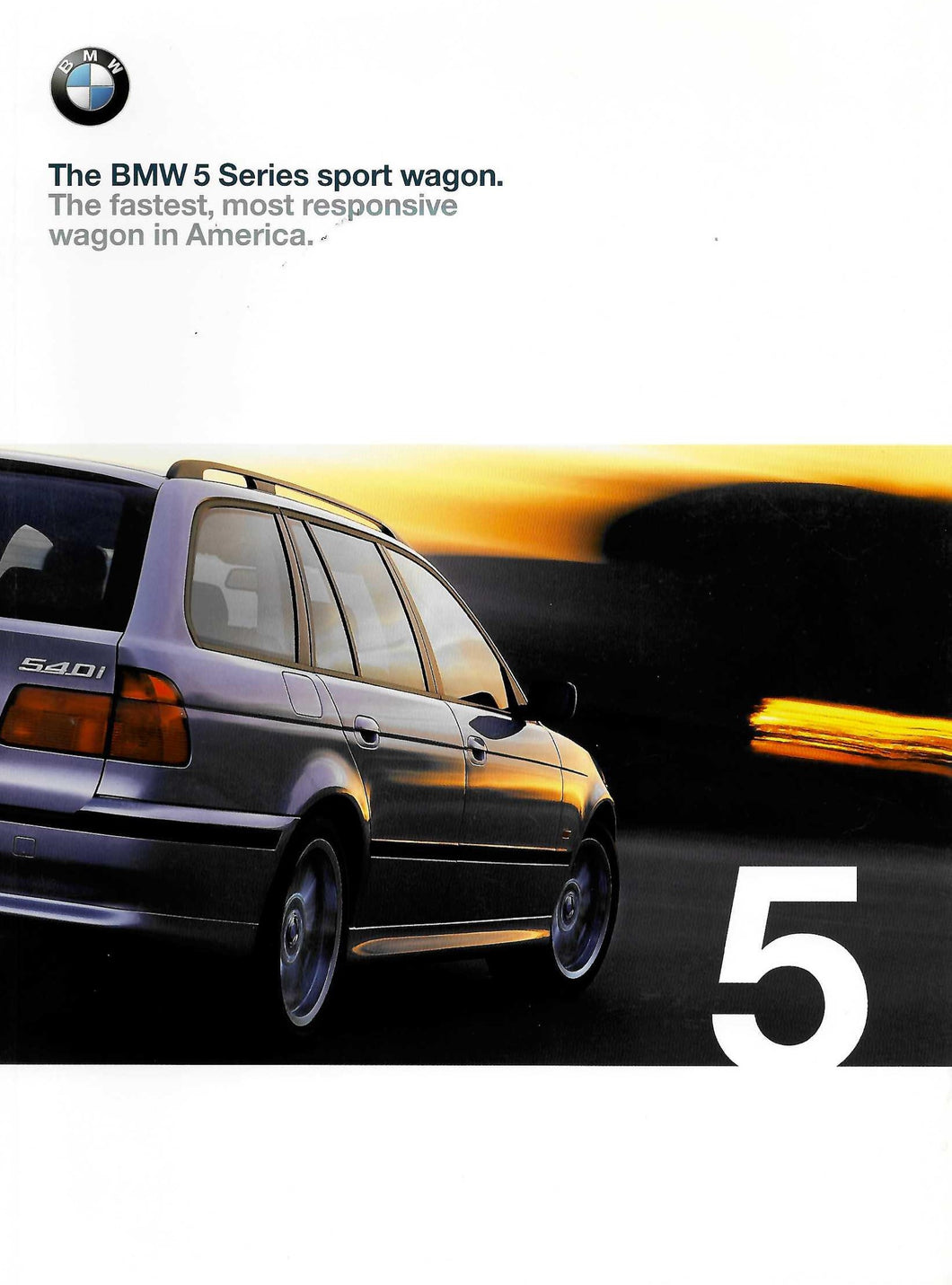 Brochure - BMW 5 Series Sports Wagon. The fastest , most responsive wagon in America.
