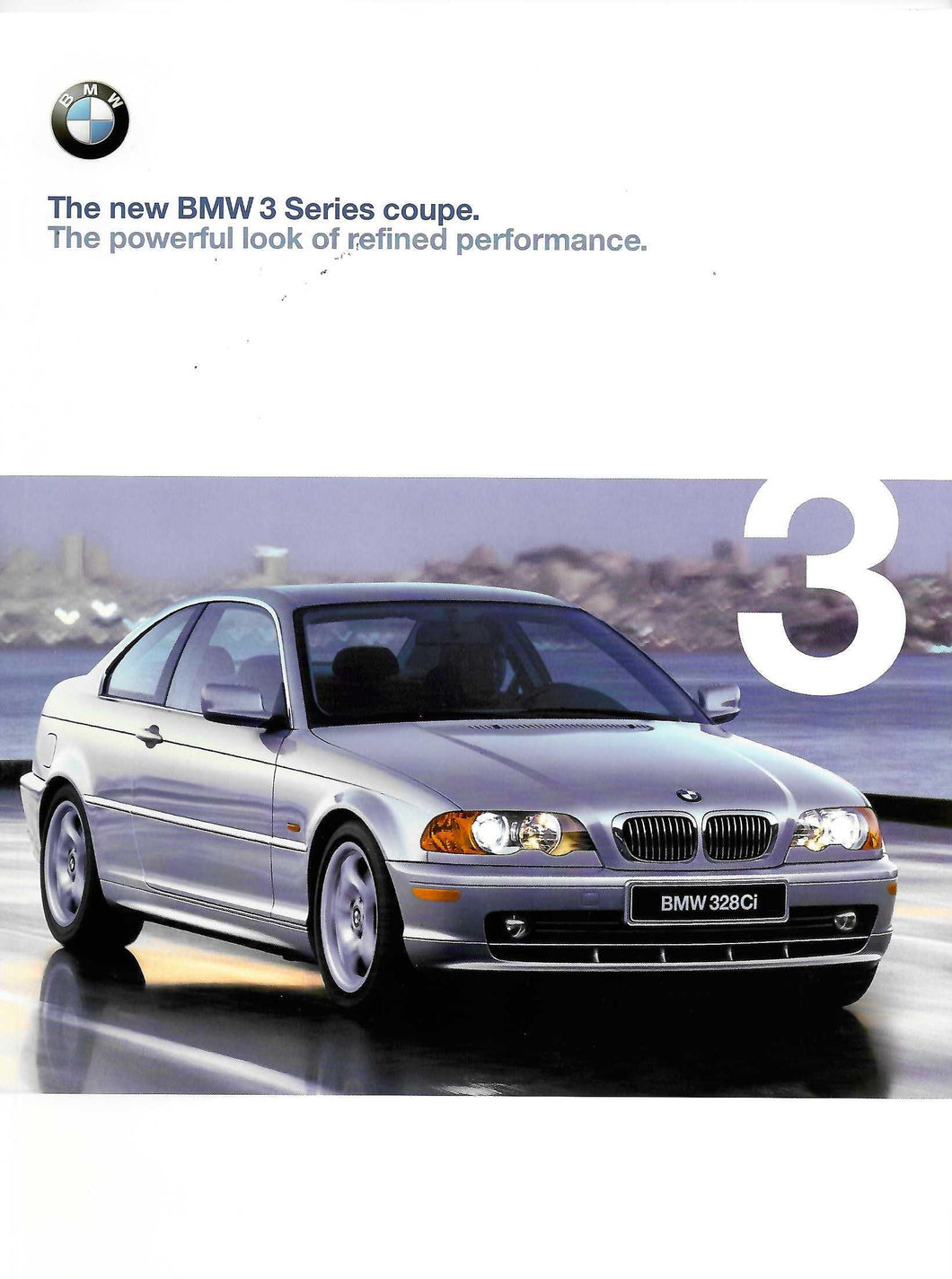 Brochure - BMW 2000 3 Series Coupe. The powerful look of refined performance.