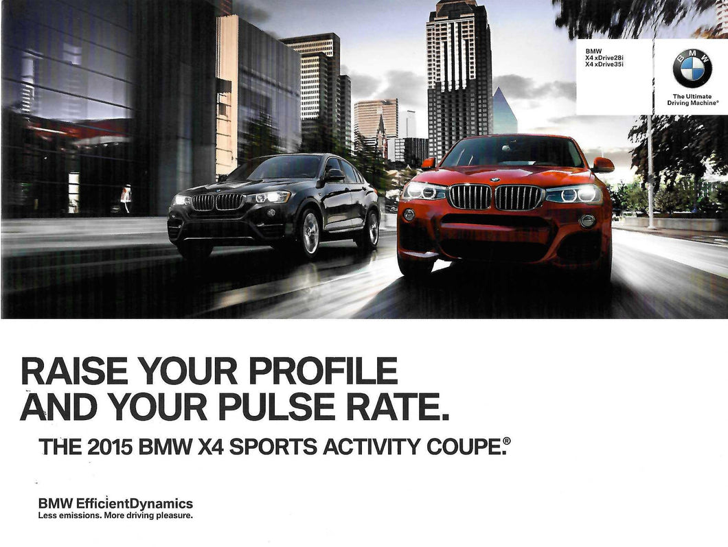 Brochure - Raise your profile and your pulse rate. The 2015 BMW X4 Sports Activity Coupe.