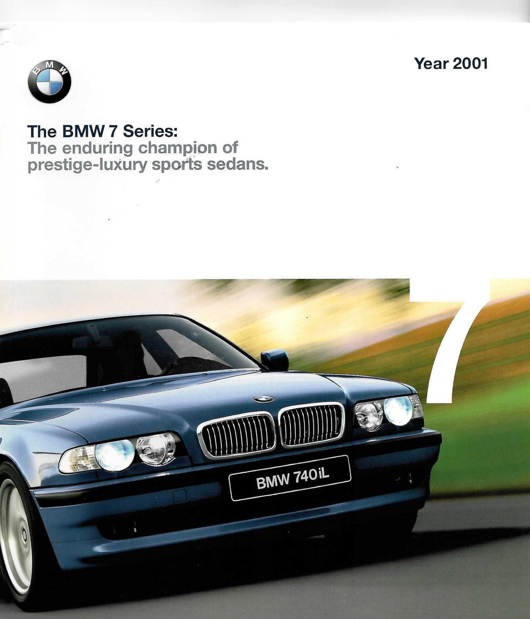 Brochure - BMW 7 Series: The enduring champion of prestige-luxury sports sedans. Year 2001