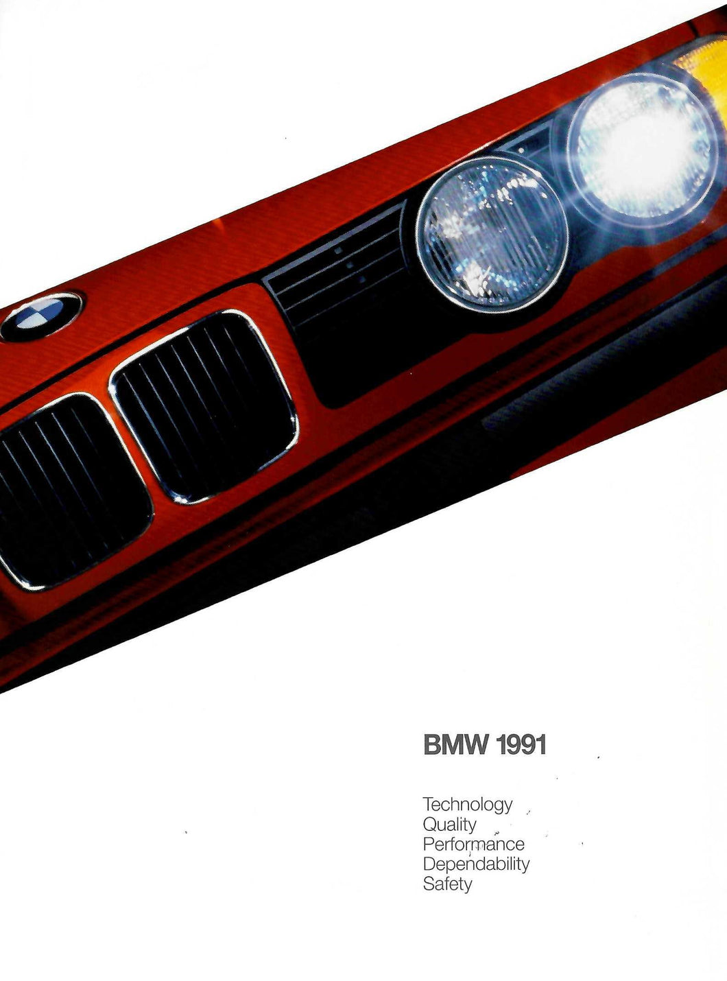 Brochure - BMW 1991 Technology Quality Performance Dependability Safety