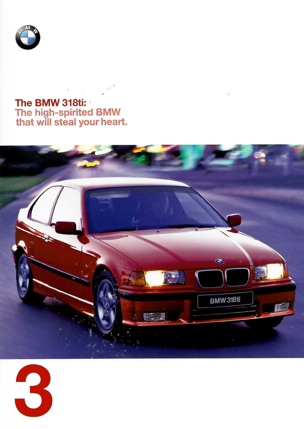Brochure - The BMW 318ti: The high-spirited BMW that will steal your heart.