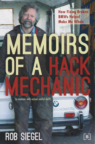 Book - Memoirs of a Hack Mechanic - Rob Siegel - Autographed