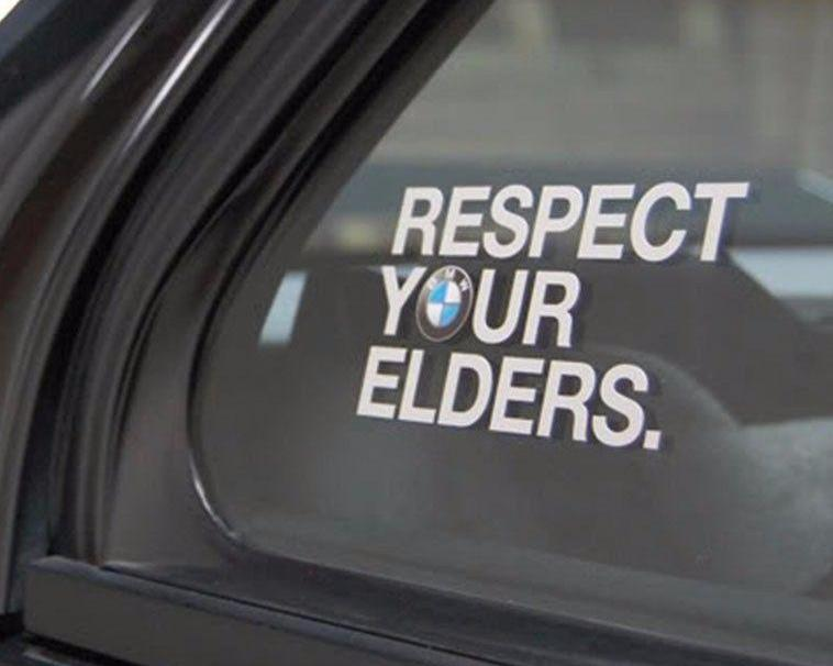 Decal - BMW Respect Your Elders Euro Style window sticker