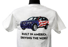 "Load image into Gallery viewer, BMW X5 USA T-Shirt ""Built in America, Driving the World"""
