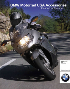 Brochure - BMW Motorrad USA Accessories Gear up for the ride. - 2005 Brochure