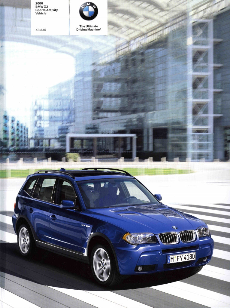 2006 BMW X3 Sports Activity Vehicle 3.0i - E83 Brochure - S 8.4