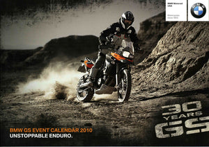 Brochure - BMW GS Event Calendar 2010 Unstoppable Enduro. BMW Motorrad - 2010 GS Full Model Line Brochure