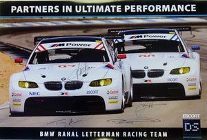Autographed Poster - Partners in Ultimate Performance BMW Rahal Letterman Racing Team - 2009 E92 M3 GT Poster - Signed by Dirk Müller, Joey Hand, Tommy Milner and Bill Auberlen