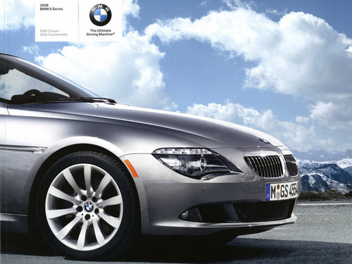 Brochure - 2008 BMW 6 Series 650i Coupe 650i Convertible - E63 / E64 (2nd version)
