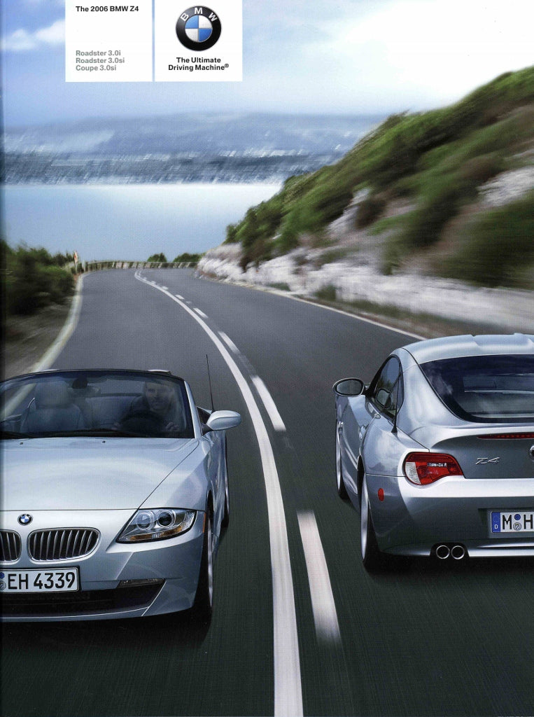 Brochure - The 2006 BMW Z4 Roadster 3.0i Roadster 3.0si Coupe 3.0si - E85 / E86 Brochure (2nd version)
