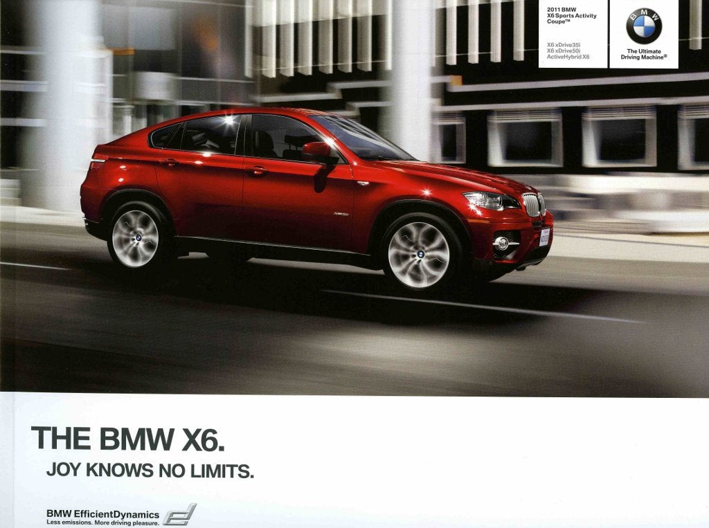 Brochure - 2011 BMW X6 Sports Activity Coupe X6 xDrive35i X6 xDrive50i ActiveHybrid X6 - E71 / E72 Brochure