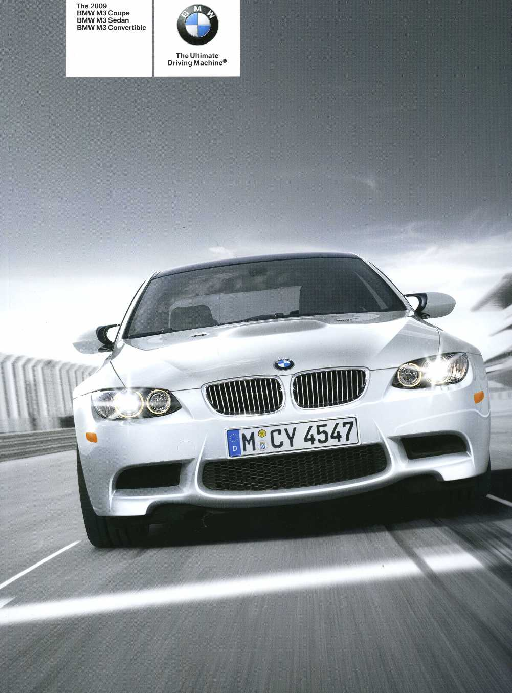 Brochure - The 2009 BMW M3 Coupe BMW M3 Sedan BMW M3 Convertible - E90 / E92 / E93 Brochure