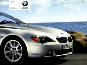 Brochure - The 2007 BMW 6 Series 650i Coupe 650i Convertible - E63 / E64 Brochure (1st version)