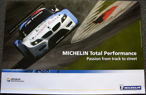 Poster - Michelin Total Performance Passion from track to street - BMW RLL E89 Z4 GT