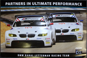 Poster - Partners in Ultimate Performance BMW Rahal Letterman Racing Team - 2009 E92 M3 GT