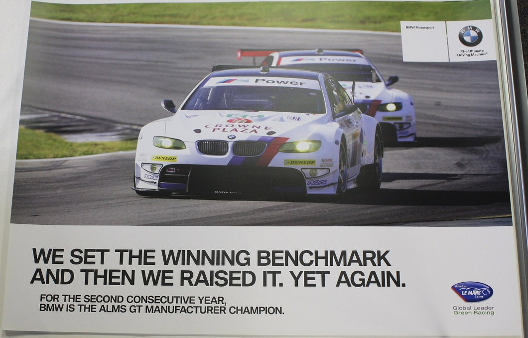 Poster - We Set The Winning Benchmark And Then We Raised It. Yet Again. BMW E92 M3 GT ALMS