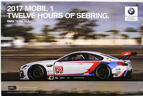 Poster - 2017 Mobil 1 Twelve Hours of Sebring BMW Team RLL