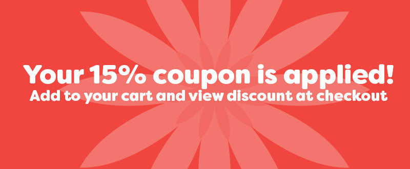Your 15% coupon is applied! Add to your cart and view discount at checkout
