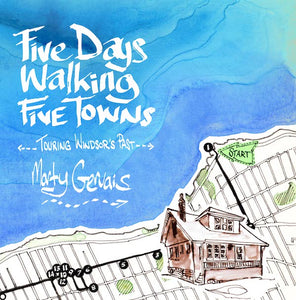 Five Days Walking Five Towns
