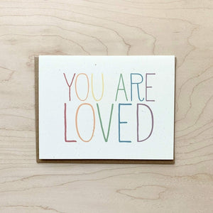 You Are Loved | Greeting Card