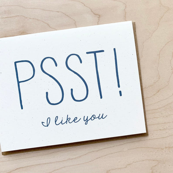 Psst! I Like You Card