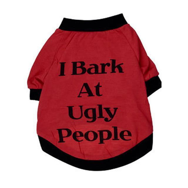 Max and Maci's Store Dog Clothes Red / L I Bark at Ugly People