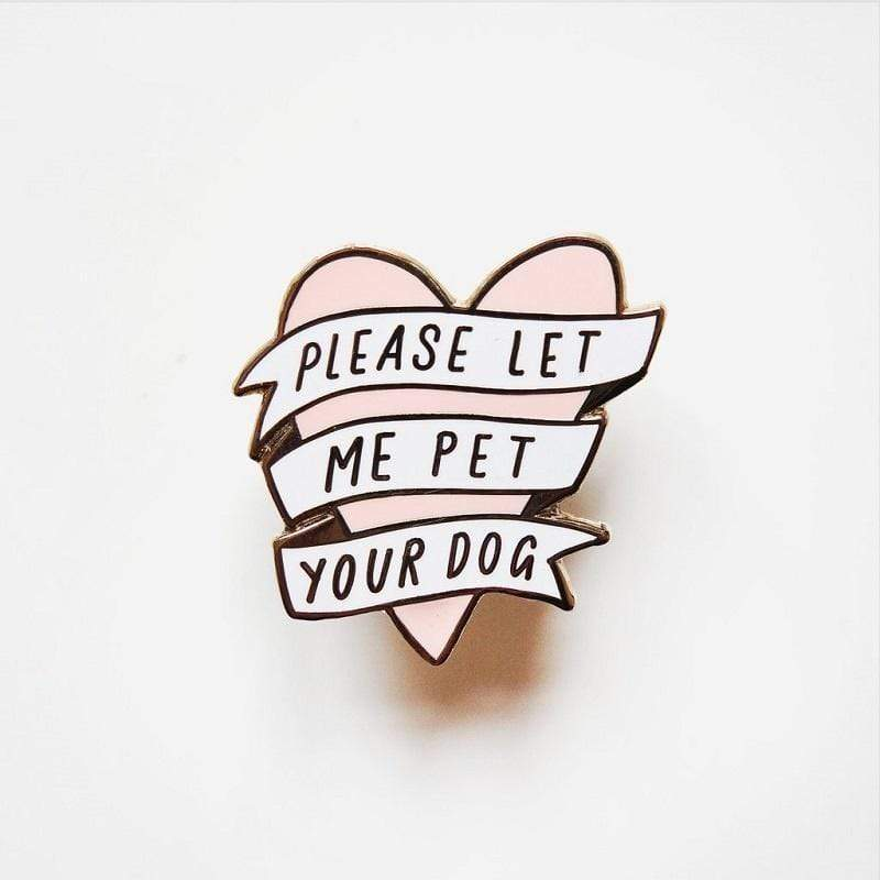 Max and Maci's Store Jewelry 'Please Let me Pet Your Dog' Pin