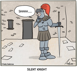 Cartoon about a knight saying shhhh (silent knight)