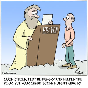 Cartoon about good credit being a factor to get into heaven