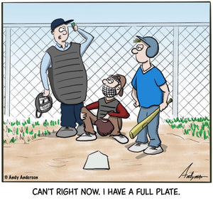 Cartoon about an umpire having a full plate by Andy Anderson