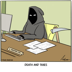 Cartoon about the Grim Reaper doing his taxes - Death and Taxes