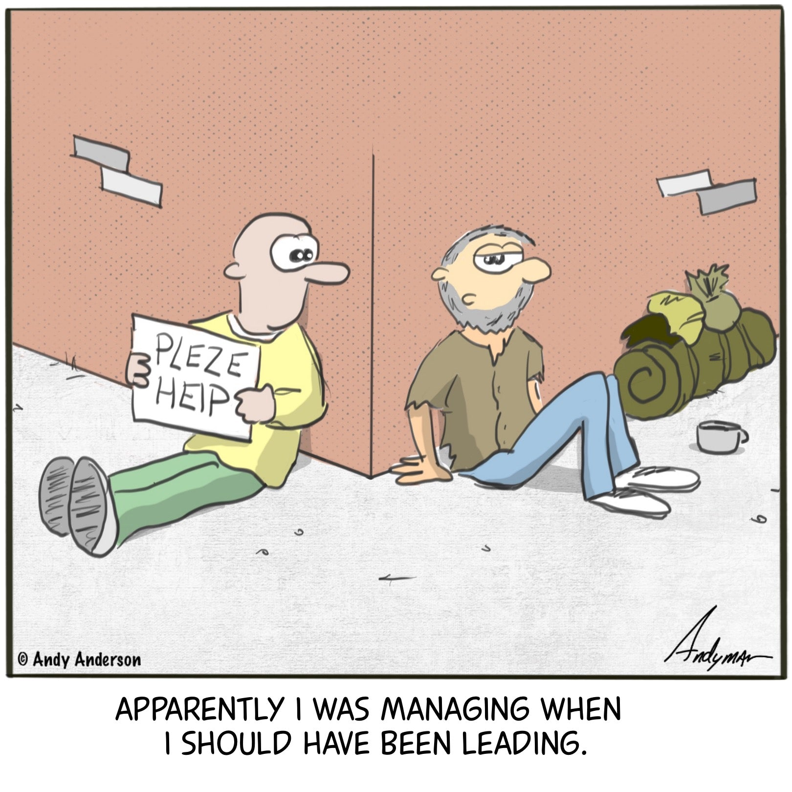 Cartoon about homeless men who should have lead instead of managed