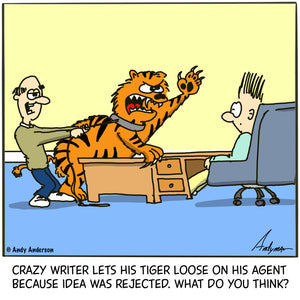 Crazy writer lets tiger loose on agent cartoon by Andy Anderson