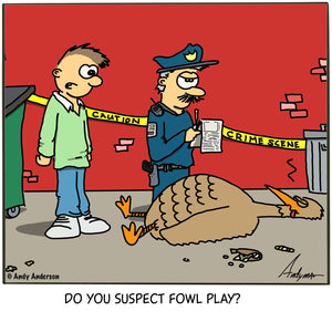 Cartoon about a turkey being murdered in fowl play